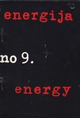Dimitrije Bašičević Mangelos, Energija, No.9,1979, 30 pages, edition: 200, Siebdruck, Artist book, published for the exhibition in Galeriji Dubrava, 1979, exhibition: Vlado Perovic, 12 x 17 cm